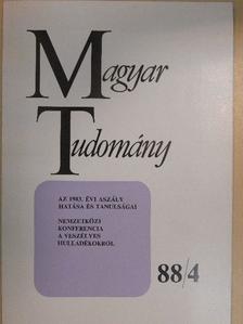 Antoni Ferenc - Magyar Tudomány 1988. április [antikvár]