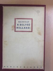 Frederick Marryat - A bolygó hollandi [antikvár]