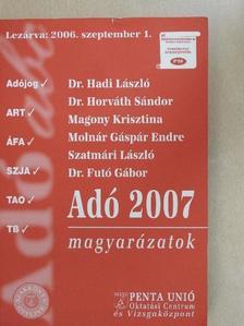 Dr. Futó Gábor - Adó 2007 magyarázatok [antikvár]