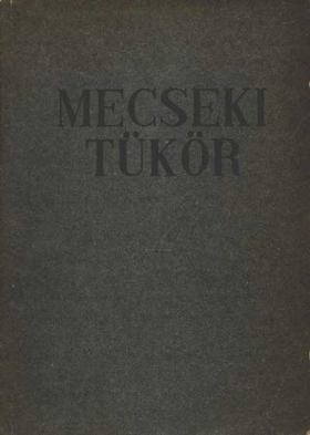 Gyevi Károly - Mecseki tükör [antikvár]