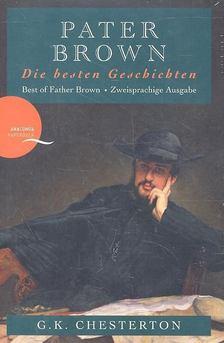 Gilbert Keith Chesterton - Pater Brown - Die besten Geschichten [antikvár]