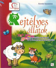 Szondy Zsuzsanna - Rejtélyes állatok - Verses találós kérdések 4-8 éves gyermekek számára [antikvár]