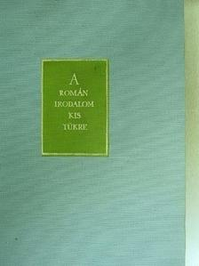 A. Mirea - A román irodalom kis tükre III. [antikvár]