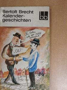 Bertolt Brecht - Kalendergeschichten [antikvár]