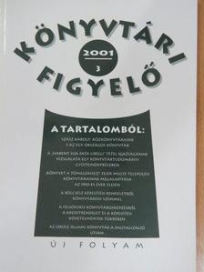 Bakonyi Géza - Könyvtári Figyelő 2001/3. [antikvár]