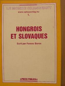 Boros Ferenc - Hongrois et Slovaques [antikvár]