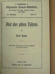Bret Harte - Auf der alten Fährte (gótbetűs) [antikvár]