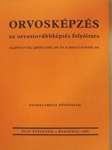 Dr. Baltavári László - Orvosképzés 1969. szombathelyi különszám [antikvár]