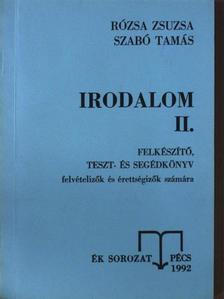 Rózsa Zsuzsa - Irodalom II. (töredék) [antikvár]