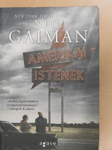 Neil Gaiman - Amerikai istenek [antikvár]