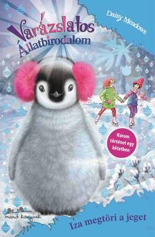 Daisy Meadows - Varázslatos Állatbirodalom Extra 7. - Iza megtöri a jeget