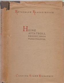 Heine, Heinrich - Atta Troll [antikvár]