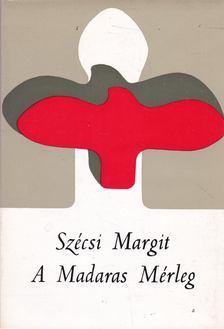 Szécsi Margit - A Madaras Mérleg [antikvár]
