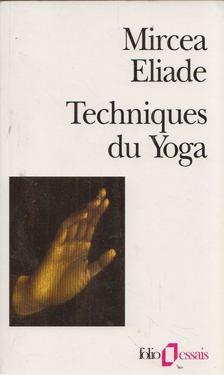 Mircea Eliade - Techniques du Yoga [antikvár]