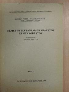 Orosz Magdolna - Német nyelvtani magyarázatok és gyakorlatok [antikvár]
