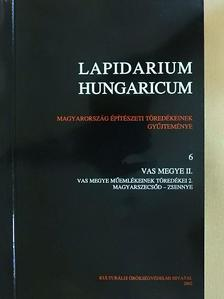 B. Benkhard Lilla - Lapidarium Hungaricum 6. [antikvár]