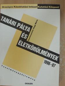 Deák Zsuzsa - Tanári pálya és életkörülmények 1996/97 [antikvár]
