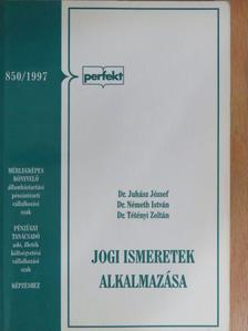 Dr. Juhász József - Jogi ismeretek alkalmazása  [antikvár]