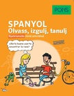 Szeles József, Munkácsi Erika - PONS Spanyol Olvass, izgulj, tanulj - Nyelvtanulás rövid sztorikkal