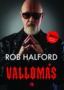 Halford, Rob - Vallomás [eKönyv: epub, mobi]