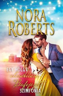 Nora Roberts - Befejezett Szimfónia/Egy hölgy elcsábítása