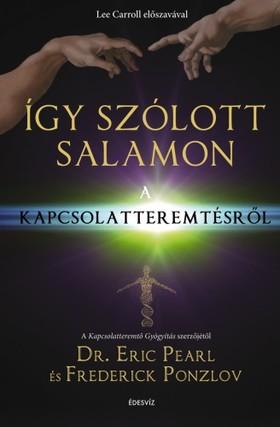 dr. Eric Pearl-Frederick Ponzlov - Így szólott Salamon  [eKönyv: epub, mobi]