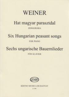 WEINER, LEO - HAT MAGYAR PARASZTDAL  ZONGORÁRA OP.19