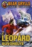 Bear Grylls - A leopárd búvóhelye - Ne nézz vissza! [eKönyv: epub, mobi]