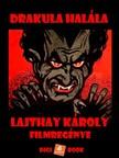 Károly Lajthay - Drakula halála [eKönyv: epub, mobi]