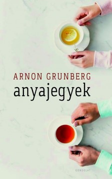 Arnon Grunberg - Anyajegyek [eKönyv: epub, mobi]