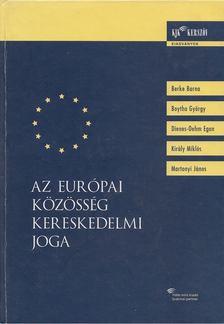Király Miklós - Az Európai Közösség kereskedelmi joga [antikvár]