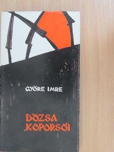 Györe Imre - Dózsa koporsói [antikvár]