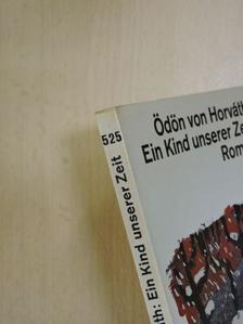 Horváth Ödön - Ein Kind unserer Zeit [antikvár]