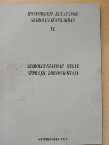 Páll István - Szabolcs-Szatmár megye néprajzi bibliográfiája [antikvár]