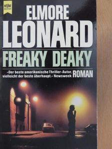 Elmore Leonard - Freaky Deaky [antikvár]