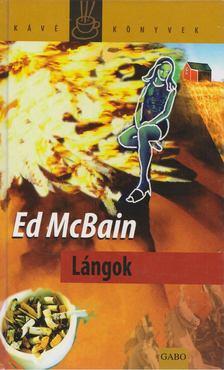 Ed McBain - Lángok [antikvár]