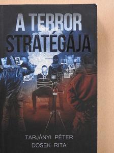 Dosek Rita - A terror stratégiája [antikvár]