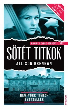 Allison Brennan - Sötét titkok [eKönyv: epub, mobi]