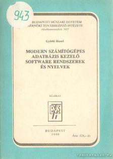 Gyürki József - Modern számítógépes adatbázis kezelő software rendszerek és nyelvek [antikvár]