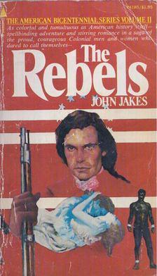 John Jakes - The Rebels [antikvár]