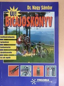 Dr. Nagy Sándor - Új! Bicajoskönyv [antikvár]