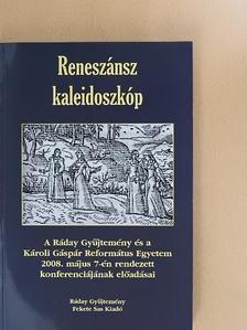 Békési Sándor - Reneszánsz kaleidoszkóp [antikvár]