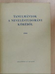 Bori István - Tanulmányok a neveléstudomány köréből 1960 [antikvár]