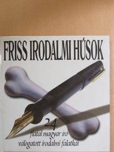 Balogh Tamás - Friss irodalmi húsok [antikvár]