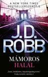 J. D. Robb - Mámoros halál (új kiadás)