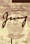 C. G. Jung - A szellem jelensége a művészetben és a tudományban (2. kiadás)