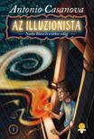 Casanova, Antonio - Az illuzionista 1. - Nasha Blaze és a titkos világ - KEMÉNY BORÍTÓS