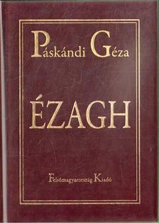Páskándi Géza - Ézagh - Történet- és gondolatfüzér [antikvár]