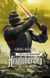 Greg Keyes - Kriptaherceg - II. kötet