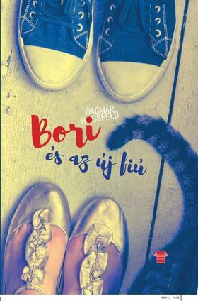 Dagmar Hossfeld - Bori és barátai 2. - Bori és az új fiú
